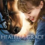 Download Healed By Grace 2 – Ten Days Of Grace (2018) Mp4