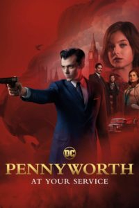Download Pennyworth Season 1 Episode 1 Mp4